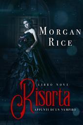Risorta (Libro #9 In Appunti Di Un Vampiro)