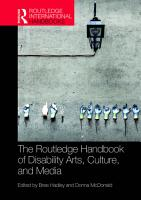 The Routledge Handbook of Disability Arts  Culture  and Media PDF