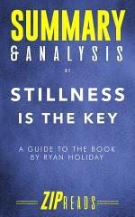 Summary & Analysis of Stillness is the Key
