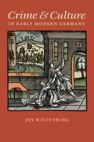 Crime and Culture in Early Modern Germany PDF