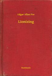Lionizing