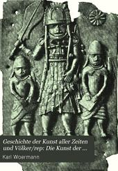 Geschichte der Kunst aller Zeiten und Völker