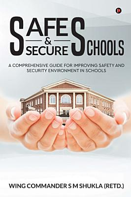 Safe and Secure Schools PDF