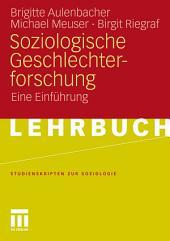 Soziologische Geschlechterforschung: Eine Einführung