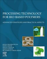 Processing Technology for Bio Based Polymers PDF