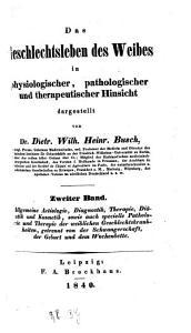 Das Geschlechtsleben des Weibes im physiologischer  pathologischer und therapeutischer Hinsicht PDF