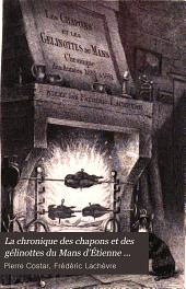 La chronique des chapons et des gélinottes du Mans d'Étienne Martin de Pinchesne: publiée sur le manuscrit original de la Bibliothèque nationale