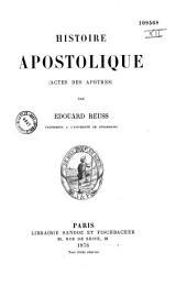 Histoire apostolique: Actes des Apôtres