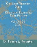Canadian Pharmacy Exams   Pharmacist Evaluating Exam Practice Volume 1 5th Ed 2020 PDF