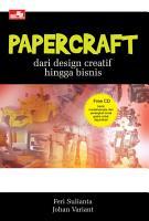 PaperCraft   Dari Desain Kreatif Hingga Bisnis PDF