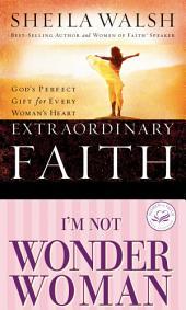 Walsh 2in1 (Extraordinary Faith/I'm Not Wonder Woman)