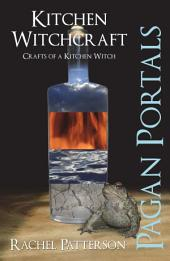 Pagan Portals - Kitchen Witchcraft: Crafts of a Kitchen Witch