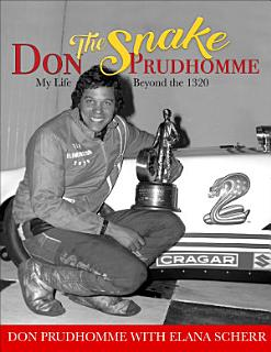 Don  the Snake  Prudhomme  My Life Beyond the 1320 Book