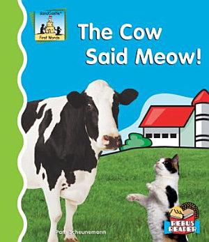 Cow Said Meow