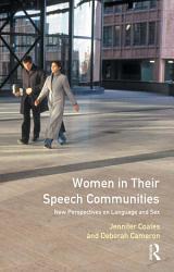 Women in Their Speech Communities PDF