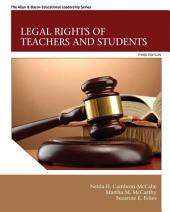 Legal Rights of Teachers and Students: Edition 3