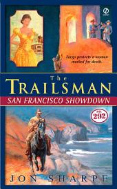 The Trailsman #292: San Francisco Showdown