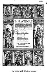 Platinae historia de vitis pontificum perjucunda...