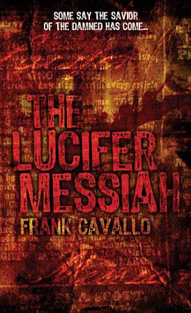 The Lucifer Messiah PDF