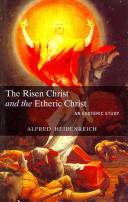 The Risen Christ and the Etheric Christ