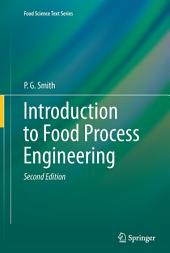 Introduction to Food Process Engineering: Edition 2