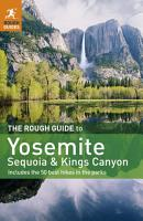 The Rough Guide to Yosemite  Sequoia   Kings Canyon PDF
