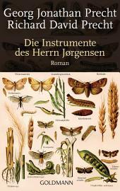 Die Instrumente des Herrn Jørgensen: Roman