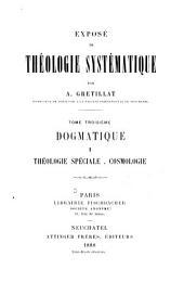 Exposé de théologie systématique: Volume3
