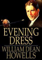 Evening Dress: Farce