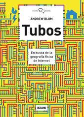 Tubos: En busca de la geografía física de internet