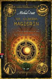 Die Geheimnisse des Nicholas Flamel - Die silberne Magierin