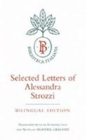 Selected Letters of Alessandra Strozzi, Bilingual edition