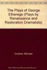 The Plays of George Etherege