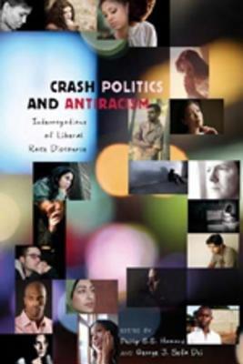 Crash Politics And Antiracism