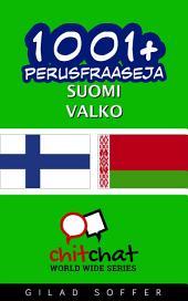 1001+ perusfraaseja suomi - Valko
