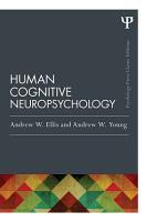 Human Cognitive Neuropsychology  Classic Edition  PDF