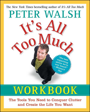 It s All Too Much Workbook