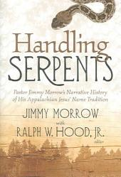 Handling Serpents: Pastor Jimmy Morrow's Narrative History of His Appalachian Jesus' Name Tradition