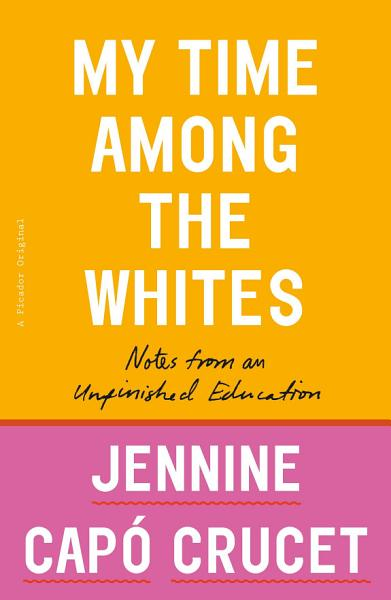 Download My Time Among the Whites Book