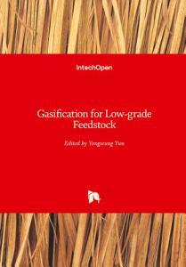 Gasification for Low grade Feedstock
