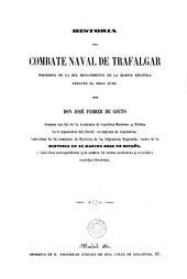 Historia del combate naval de Trafalgar: precedida de las del renacimiento de la marina española durante el siglo XVIII