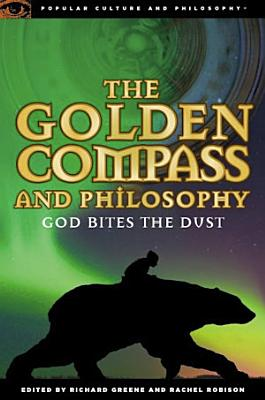 The Golden Compass and Philosophy PDF