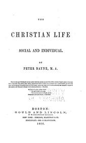 The Christian life, social and individual