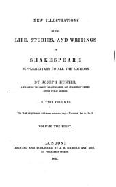 New illustrations of the life, studies, and writings of Shakespeare