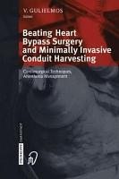 Beating Heart Bypass Surgery and Minimally Invasive Conduit Harvesting PDF