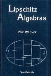 Lipschitz Algebras