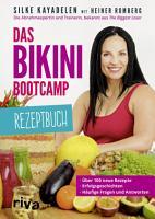 Das Bikini Bootcamp     Rezeptbuch PDF