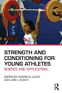 Strength and Conditioning for Young Athletes Book