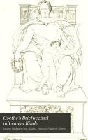 Goethe s Briefwechsel mit einem Kinde PDF