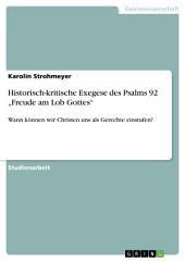"""Historisch-kritische Exegese des Psalms 92 """"Freude am Lob Gottes"""": Wann können wir Christen uns als Gerechte einstufen?"""